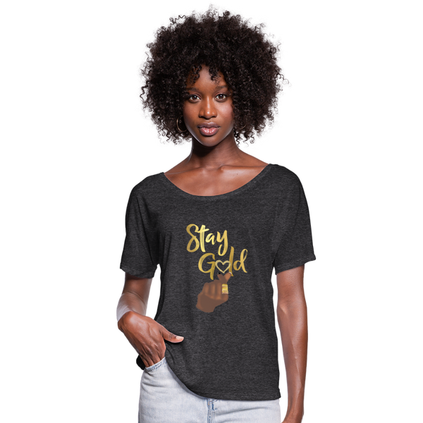 Stay Gold Women's Flowy T-Shirt - charcoal gray