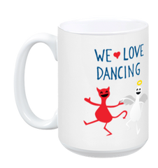 We Love Dancing White Mug