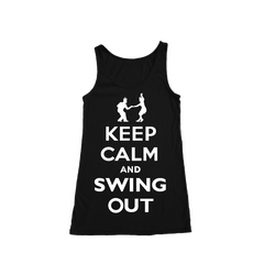 Keep Calm Swing Out Women Tank