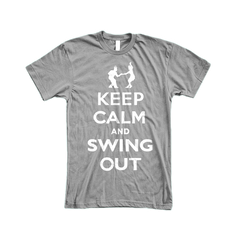 Keep Calm and Swing Out Men Tee