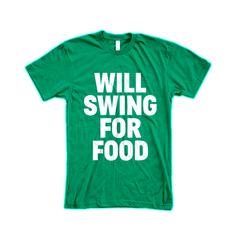 Will Swing For Food Men Tee