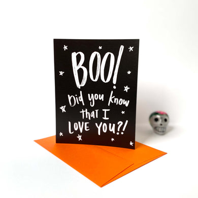 Boo! I Love You Card