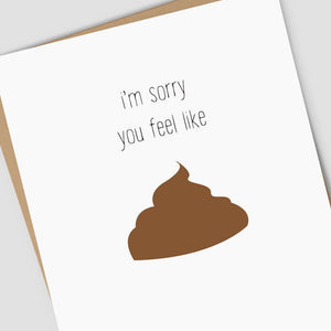 Feel Like Crap Get Well Card