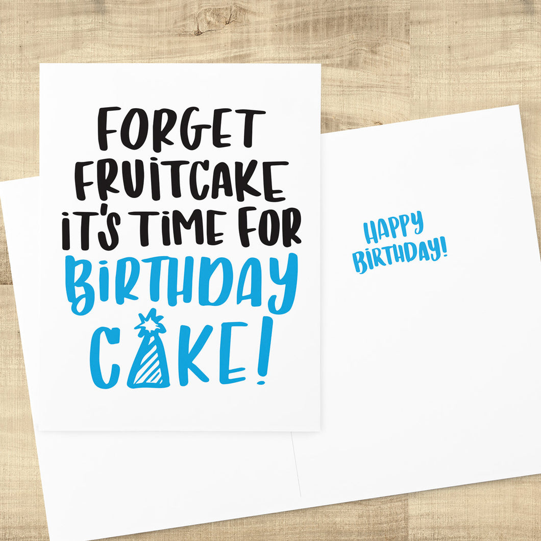 Forget Fruitcake Holiday Birthday Card