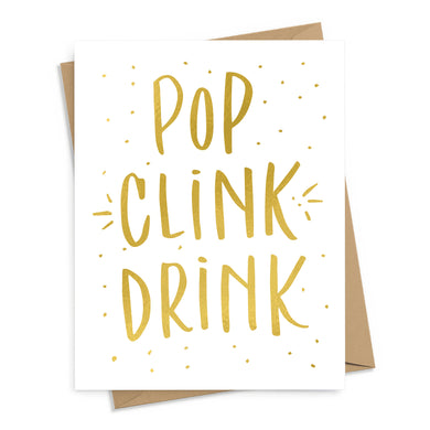 Pop, Clink, Drink Card