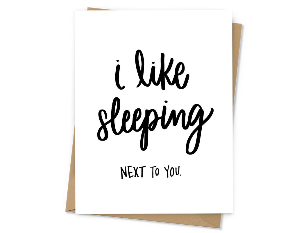I Like Sleeping Love Card
