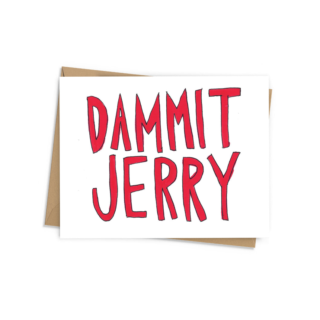 Dammit Jerry Card