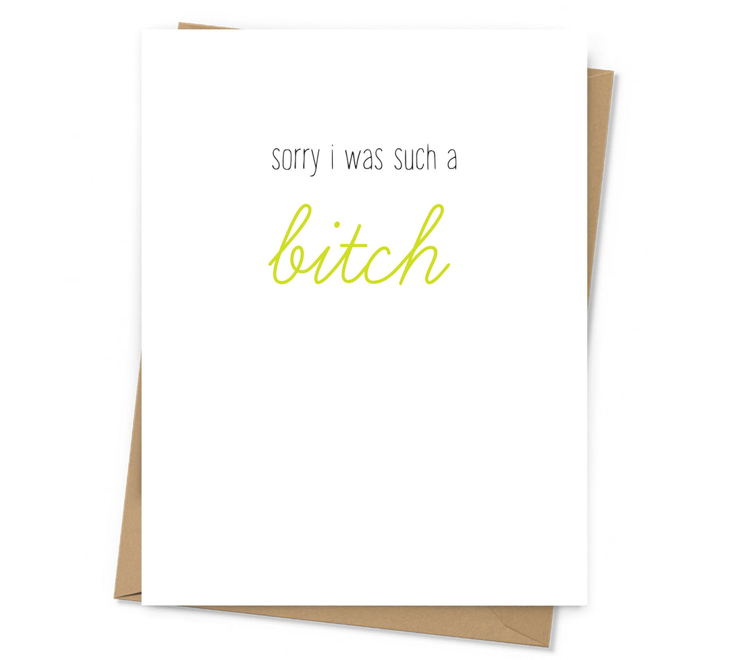 Such a Bitch Apology Card