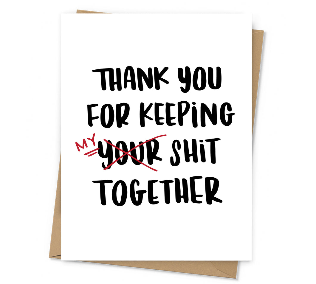 Keeping My Shit Together Thank You Card