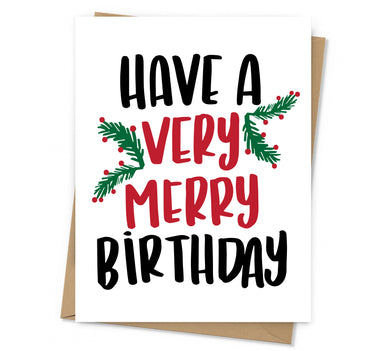 Very Merry Birthday Card