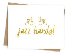 Jazz Hands Foil Card