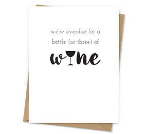 Overdue for Wine Card