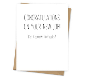 Can I Borrow Five Bucks Congratulation Card