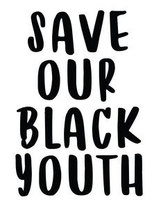 Save Our Black Youth