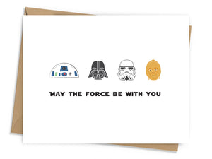 May The Force Be With You Card