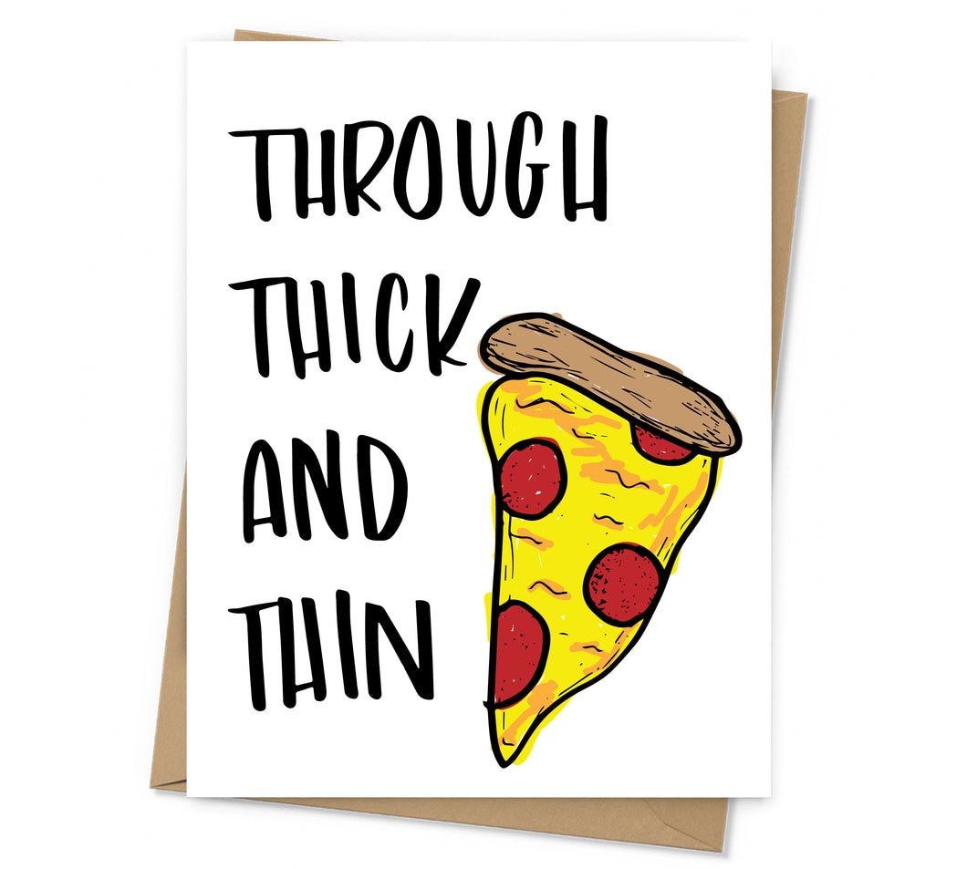 through thick and thin with illustrated slice of pizza