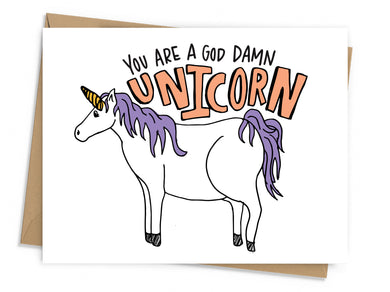 You Are A God Damn Unicorn Card