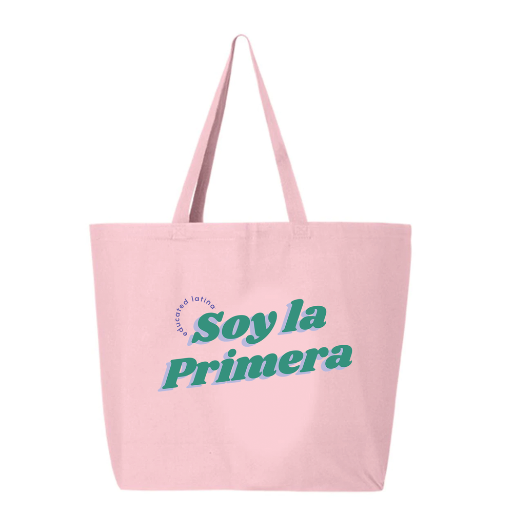 SOY LA PRIMERA JUMBO TOTE - 3 Colors Available