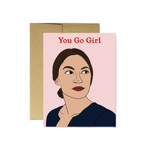 "Load image into Gallery viewer, Ocasio- Cortez ""You Go Girl"" - Latina Made Not Maid"