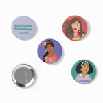 END LATINA STEREOTYPING BUTTON PIN SET