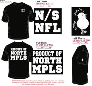 PRODUCT OF NORTH MINNEAPOLIS tee (2nd edition)/hoodie