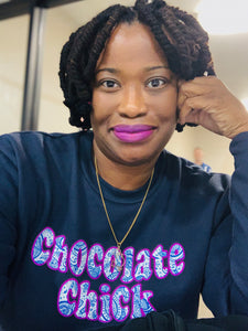 """Styled by Kendra"" Chocolate Chick sweatshirt"