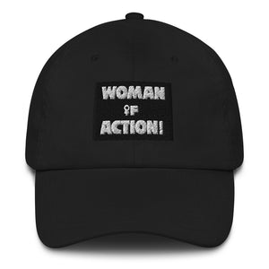 WOMAN of ACTION! dad hat
