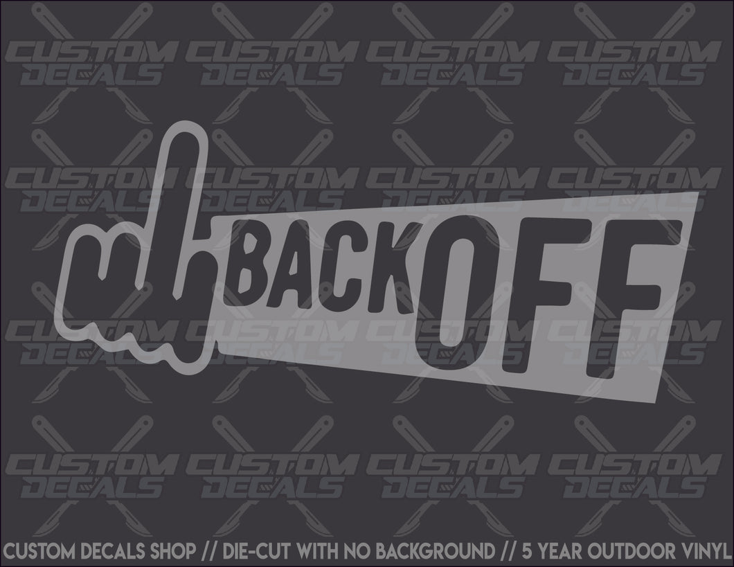 Back OFF Decal