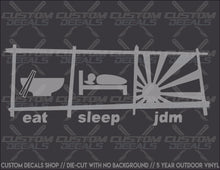 "Load image into Gallery viewer, ""eat, sleep, jdm"" Decal"