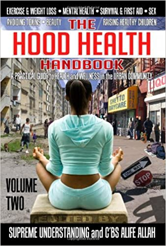 The Hood Health Handbook: A Practical Guide to Health and Wellness in the Urban Community: 2 Paperback – 25 Nov. 2010 by Supreme Understanding  (Editor), C. B. S. Alife Allah (Editor)