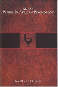 Akbar Papers in African Psychology Paperback – 31 Jan. 2004 by Na'im Akbar (Author)