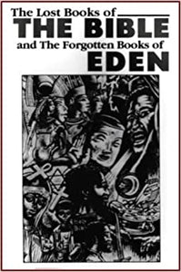 The Lost Books of the Bible and the Forgotten Books of Eden Paperback – 28 Sept. 2015 by Eworld (Creator)