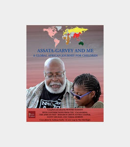Assata Garvey and me by Runoko Rashidi