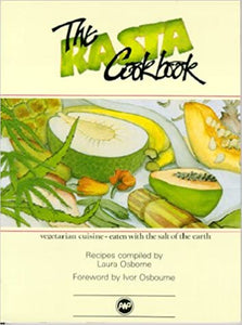 The Rasta Cookbook Paperback – 1 Sept. 1989 by Laura Osborne (Author, Editor)