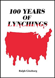 100 Years of Lynchings by Ralph Ginzburg  (Author)  Fo