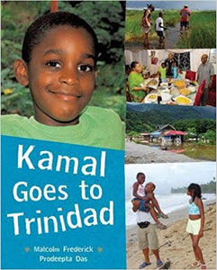 Kamal Goes to Trinidad (Children Return to Their Roots) HARDBACK