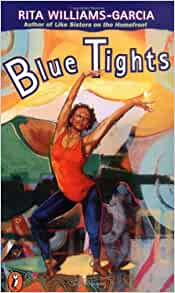 Blue Tights Paperback – by Rita Williams-Garcia  (Author)