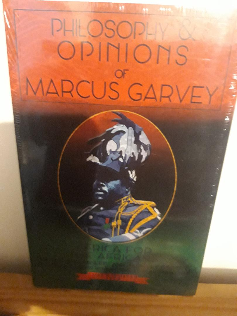 Philosophy and Opinions of Marcus Garvey [Volumes I & II in One Volume] Paperback – 19 Nov. 2014
