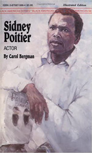 Sidney Poitier: Actor (Black American S.) Paperback – by Carol Bergman  (Author)