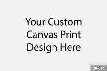 Load image into Gallery viewer, Custom Canvas Print
