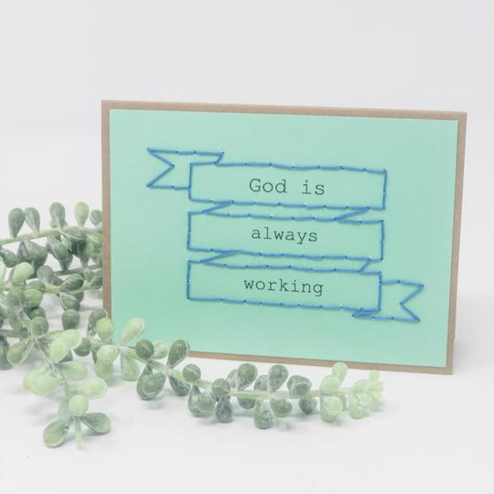 God is Always Working Greeting Cards