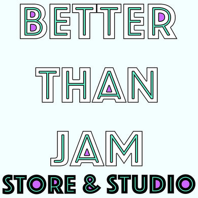 Better Than Jam's STORE & STUDIO Gift Card