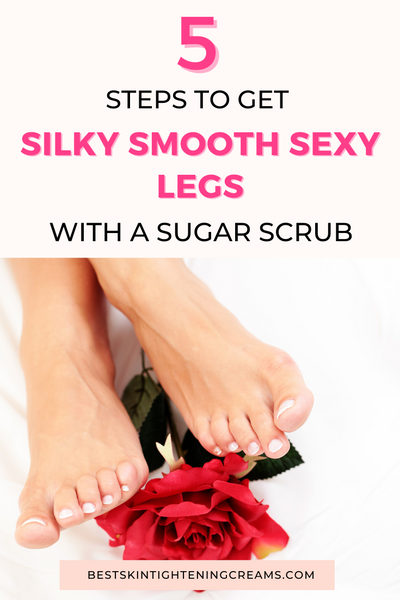 How To Exfoliate Your Legs With A Sugar Scrub