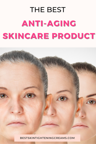 The Best Anti-Aging Skincare Product