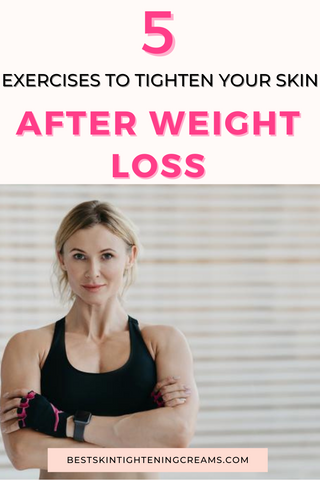 Tighten Your Skin After Weight Loss