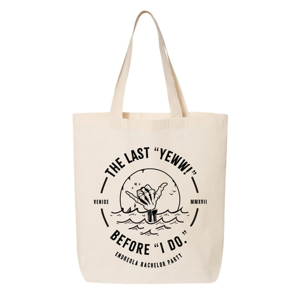 The Last Yeeew Tote