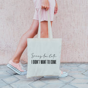 Sorry I'm Not Sorry Gift Tote