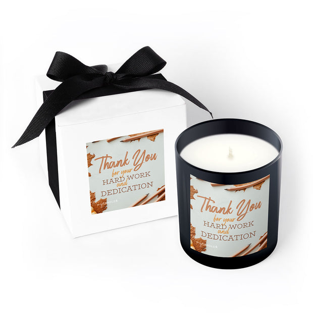 Thank You for Your Hard Work and Dedication - 11oz Candle