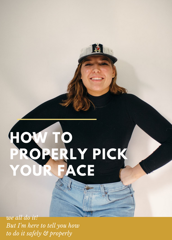 How to properly pick your face - good juju herbal