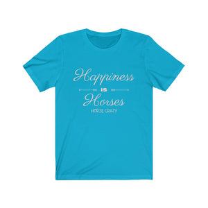 Happiness is Horses Tee